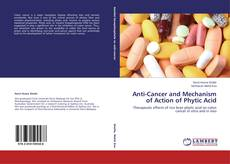 Capa do livro de Anti-Cancer and Mechanism of Action of Phytic Acid