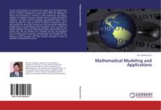 Bookcover of Mathematical Modeling and Applications