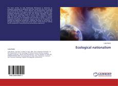 Bookcover of Ecological nationalism
