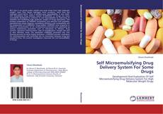 Portada del libro de Self Microemulsifying Drug Delivery System For Some Drugs
