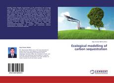 Buchcover von Ecological modelling of carbon sequestration