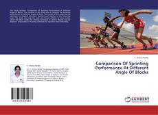 Comparison Of Sprinting Performance At Different Angle Of Blocks kitap kapağı