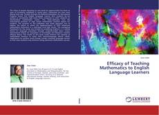Bookcover of Efficacy of Teaching Mathematics to English Language Learners