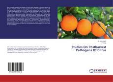Bookcover of Studies On Postharvest Pathogens Of Citrus