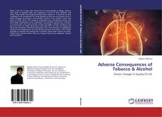 Couverture de Adverse Consequences of Tobacco & Alcohol