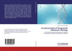 Couverture de Fundamentals of Diagnostic Molecular Biology