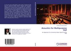 Bookcover of Acoustics for Multipurpose Hall