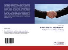 Couverture de First Contract Arbitration: