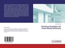 Borítókép a  Teaching Strategies for Proof Based Geometry - hoz