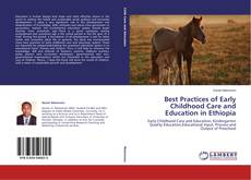 Copertina di Best Practices of Early Childhood Care and Education in Ethiopia