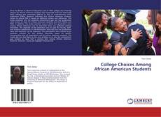 Bookcover of College Choices Among African American Students