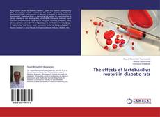 Обложка The effects of lactobacillus reuteri in diabetic rats
