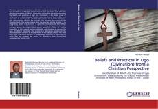 Buchcover von Beliefs and Practices in Ugo (Divination) from a Christian Perspective