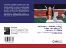 Bookcover of Parliament's Role in Foreign Policy Formulation,A Comparative Study