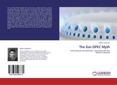 Copertina di The Gas OPEC Myth