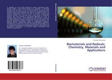 Обложка Biomaterials and Radicals: Chemistry, Materials and Applications