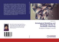 Buchcover von Ontological Modeling and Ontology Library to Facilitate e-learning