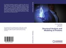 Bookcover of Structural Analysis and Modeling of Proteins