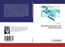 Aboriginal Women and Urban Housing kitap kapağı