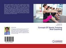 Copertina di Concept Of Sports Training And Coaching