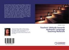 Bookcover of Teachers' Attitude towards Authentic Language Teaching Materials