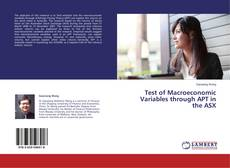 Test of Macroeconomic Variables through APT in the ASX的封面