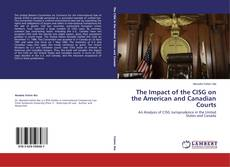 Borítókép a  The Impact of the CISG on the American and Canadian Courts - hoz
