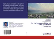 Bookcover of The Performance of Mecheri Lambs for Mutton Production