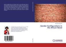 Bookcover of Gender Configurations in the African Novel