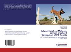 Bookcover of Belgian Shepherd Malinois, German Shepherd Comparison of IPO Results
