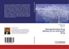 Copertina di Nanoparticulate drug delivery of an anticancer drug
