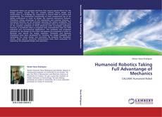 Couverture de Humanoid Robotics Taking Full Advantange of Mechanics