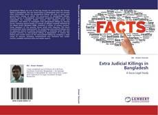 Bookcover of Extra Judicial Killings in Bangladesh