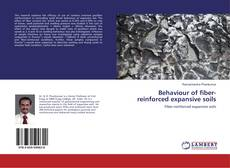 Bookcover of Behaviour of fiber-reinforced expansive soils