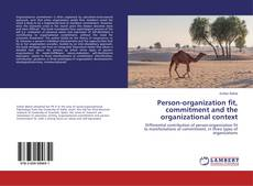 Bookcover of Person-organization fit, commitment and the organizational context