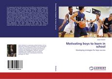 Buchcover von Motivating boys to learn in school
