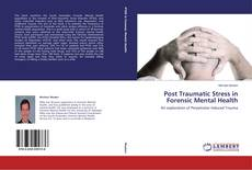 Обложка Post Traumatic Stress in Forensic Mental Health