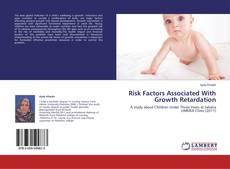 Bookcover of Risk Factors Associated With Growth Retardation