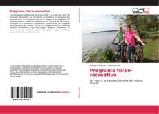 Bookcover of Programa físico-recreativo