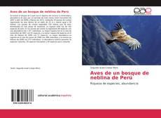 Portada del libro de Aves de un bosque de neblina de Perú
