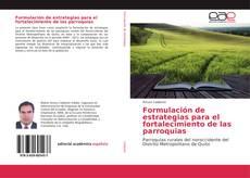 Bookcover of Formulación de estrategias para el fortalecimiento de las parroquias