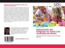 Bookcover of Adquisición del lenguaje en niños con síndrome de Down