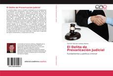 Bookcover of El Delito de Prevaricación Judicial