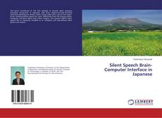 Bookcover of Silent Speech Brain-Computer Interface in Japanese