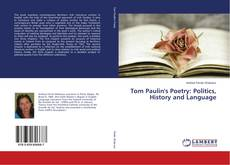 Bookcover of Tom Paulin's Poetry: Politics, History and Language