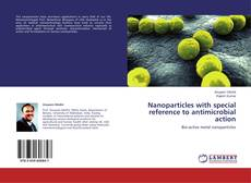 Capa do livro de Nanoparticles with special reference to antimicrobial action