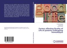 Bookcover of Factors affecting Quality of Life of patients undergoing hemodialysis