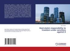 Host-state's responsibility to Investors under sanctions against it kitap kapağı