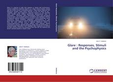 Couverture de Glare : Responses, Stimuli and the Psychophysics
