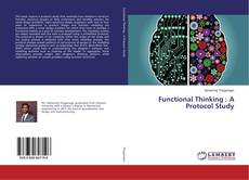 Bookcover of Functional Thinking : A Protocol Study